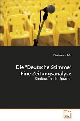 Die Deutsche Stimme Eine Zeitungsanalyse