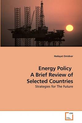 Energy Policy a Brief Review of Selected Countries