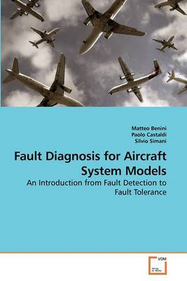 Fault Diagnosis for Aircraft System Models