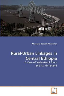 Rural-Urban Linkages in Central Ethiopia
