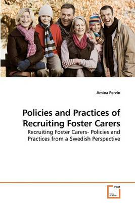 Policies and Practices of Recruiting Foster Carers