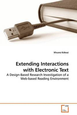Extending Interactions with Electronic Text