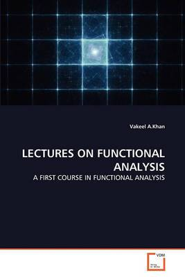 Lectures on Functional Analysis