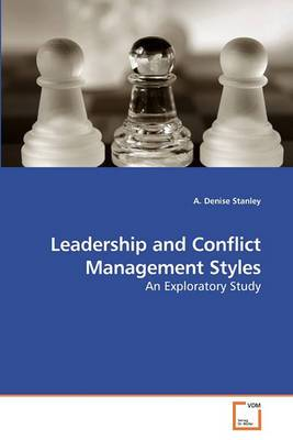 Leadership and Conflict Management Styles