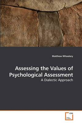 Assessing the Values of Psychological Assessment