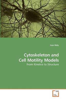 Cytoskeleton and Cell Motility Models