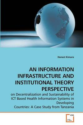 An Information Infrastructure and Institutional Theory Perspective