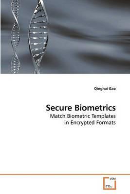 Secure Biometrics