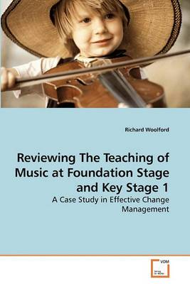 Reviewing the Teaching of Music at Foundation Stage and Key Stage 1