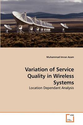 Variation of Service Quality in Wireless Systems