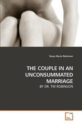 The Couple in an Unconsummated Marriage