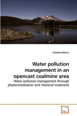 Water Pollution Management in an Opencast Coalmine Area