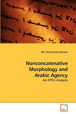 Nonconcatenative Morphology and Arabic Agency