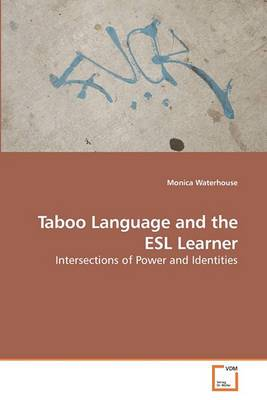 Taboo Language and the ESL Learner