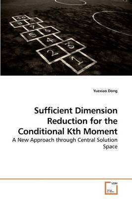 Sufficient Dimension Reduction for the Conditional Kth Moment