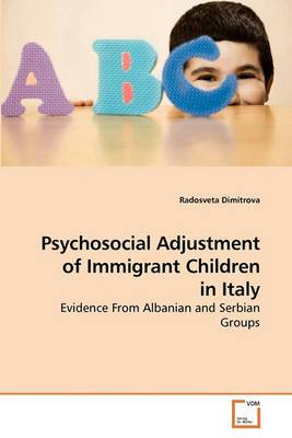 Psychosocial Adjustment of Immigrant Children in Italy
