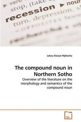 The Compound Noun in Northern Sotho