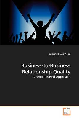 Business-To-Business Relationship Quality