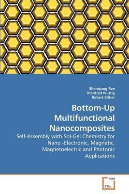 Bottom-Up Multifunctional Nanocomposites