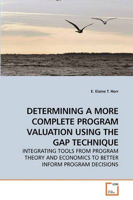 Determining a More Complete Program Valuation Using the Gap Technique