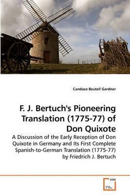 F. J. Bertuch's Pioneering Translation (1775-77) of Don Quixote