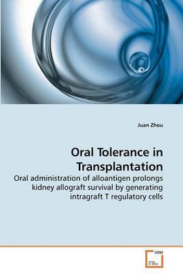 Oral Tolerance in Transplantation