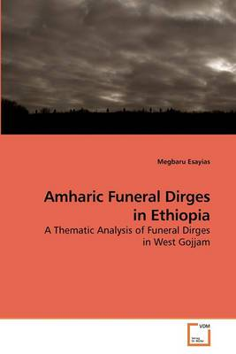 Project of Megbaru Amharic Funeral Dirges in Ethiopia