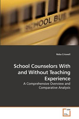 School Counselors with and Without Teaching Experience