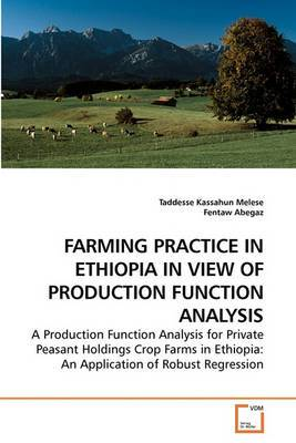 Farming Practice in Ethiopia in View of Production Function Analysis