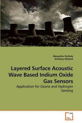 Layered Surface Acoustic Wave Based Indium Oxide Gas Sensors
