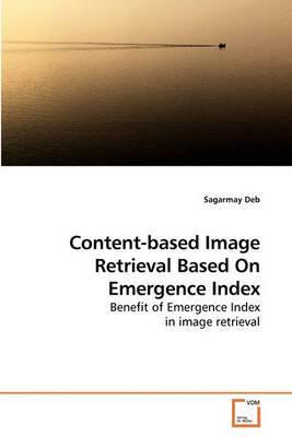 Content-Based Image Retrieval Based on Emergence Index