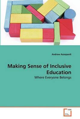 Making Sense of Inclusive Education