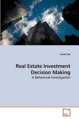 Real Estate Investment Decision Making