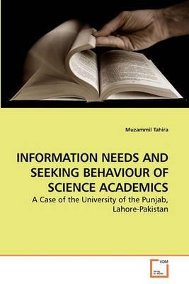 Information Needs and Seeking Behaviour of Science Academics