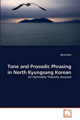 Tone and Prosodic Phrasing in North Kyungsang Korean
