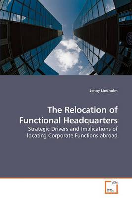The Relocation of Functional Headquarters