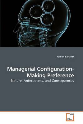 Managerial Configuration-Making Preference