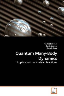 Quantum Many-Body Dynamics