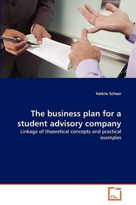 The Business Plan for a Student Advisory Company