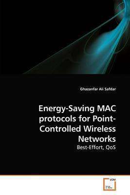 Energy-Saving Mac Protocols for Point-Controlled Wireless Networks