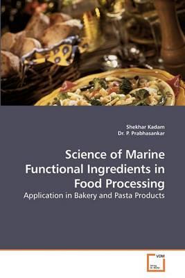 Science of Marine Functional Ingredients in Food Processing