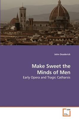 Make Sweet the Minds of Men