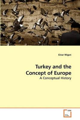 Turkey and the Concept of Europe