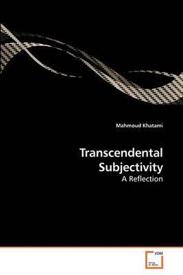Transcendental Subjectivity
