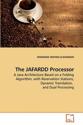 The Jafardd Processor