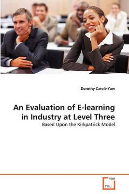 An Evaluation of E-Learning in Industry at Level Three