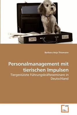 Personalmanagement Mit Tierischen Impulsen