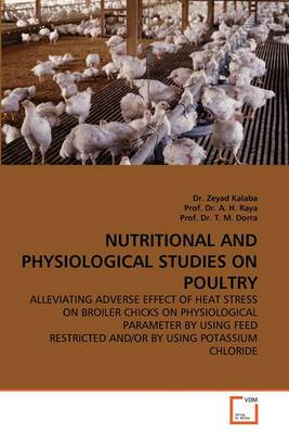 Nutritional and Physiological Studies on Poultry