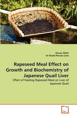 Rapeseed Meal Effect on Growth and Biochemistry of Japanese Quail Liver