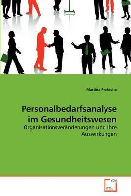 Personalbedarfsanalyse Im Gesundheitswesen